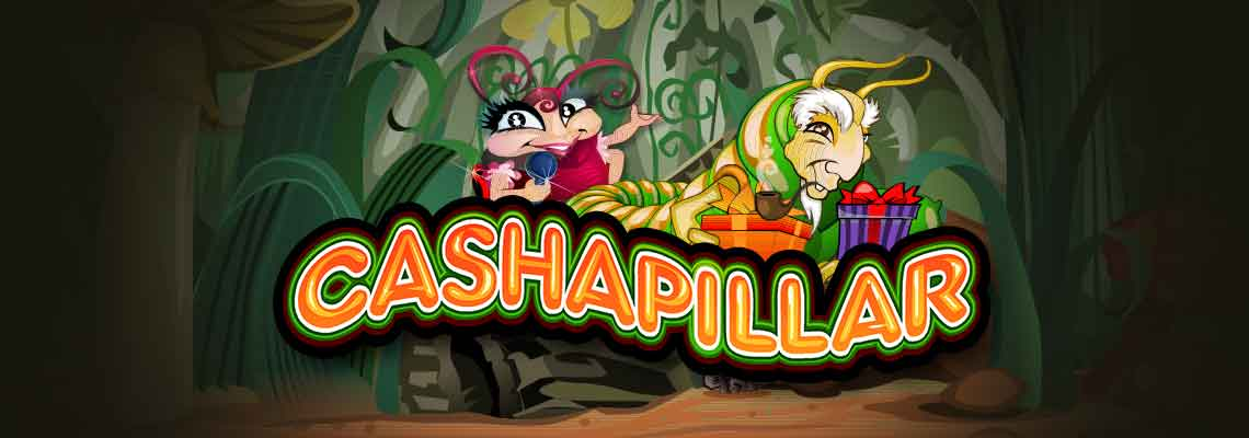 cashapillar slot review