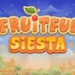 fruitful siesta slot review