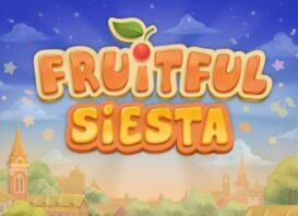 fruitful siesta slot review