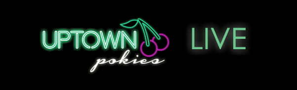 uptown pokies is now live